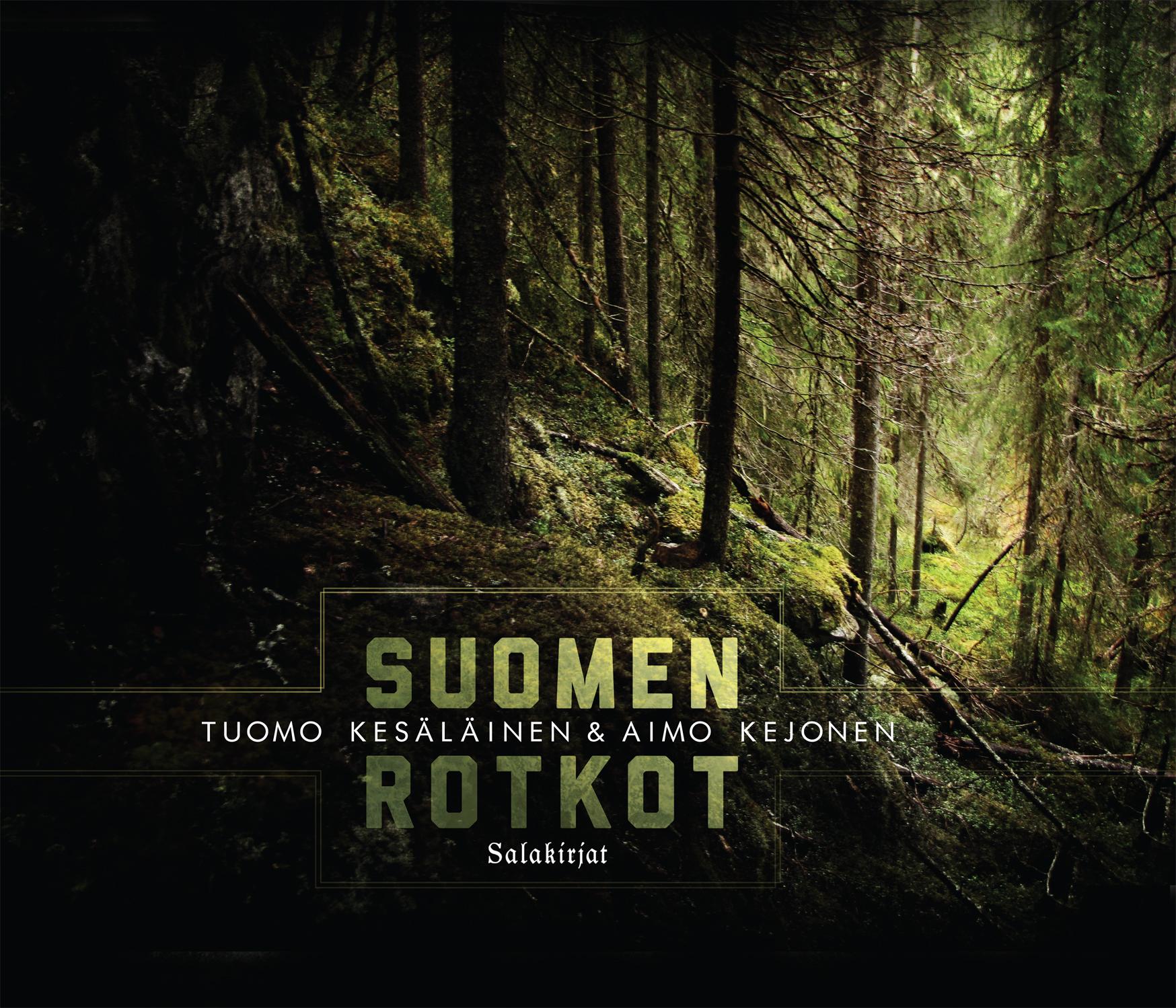 Suomen rotkot (Salakirjat 2014)